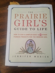 The Prairie Girl's Guide To Life.